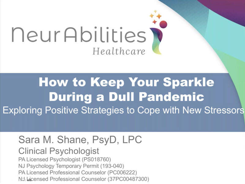 Keeping Your Sparkle During a Pandemic: Exploring Positive Strategies to Cope with New Stressors
