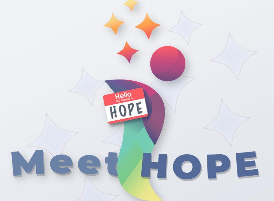 """Meet """"HOPE"""""""