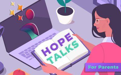 HOPE Talks for Parents